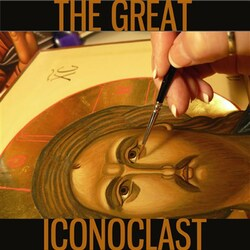 The Great Iconoclast